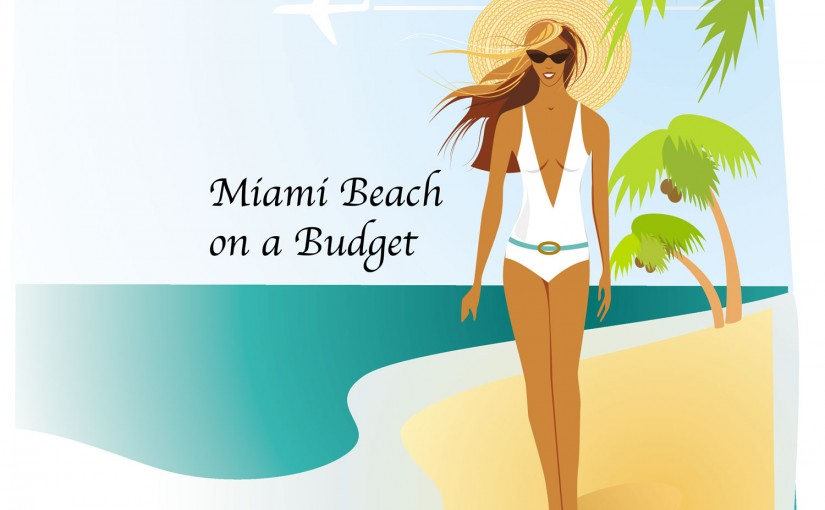 Miami Beach on a Budget