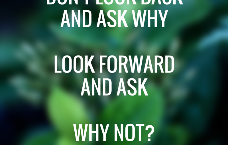 Wisdom Wednesday – Look Forward