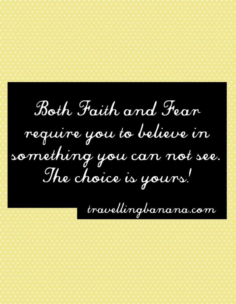 Have faith that you can conquer your fears!